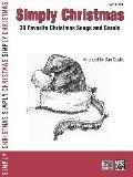 Simply Christmas: 30 Favorite Christmas Songs and Carols (Large Print) (Simply)