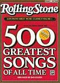 Rolling Stone Easy Piano Sheet Music Classics, Vol 1: 39 Selections from the 500 Greatest Songs of All Time Cover