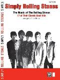 Simply Rolling Stones: The Music of the Rolling Stones -- 17 of Their Classic Rock Hits (Large Print) (Simply)