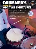 Drummer's Guide to Odd Time Signatures [With CD (Audio)] (Drummer's Guide)