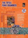 The Total Funk Drummer: Book & CD (Total Drummer)