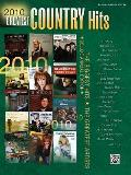 2010 Greatest Country Hits: Piano/Vocal/Guitar (Greatest Hits)