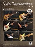 Lick Vernacular -- Classic Rock Guitar: Book & DVD