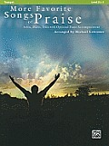 More Favorite Songs of Praise: Trumpet: Solos, Duets, Trios with Optional Piano Accompaniment: Level 2 1/2-3
