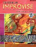 Together We Can Improvise, Vol 2: Three Units Based on Stories and Themes for Teachers 4-6 and Teaching Artists, Book & CD