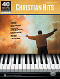 40 Sheet Music Bestsellers -- Christian Hits: Piano/Vocal/Guitar (40 Sheet Music Bestsellers)