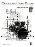 The Coordination Code: The Ultimate Graphic Approach to Improving Your Drum Skills, Book, Poster & Enhanced CD