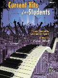 Current Hits for Students, Bk 1: 7 Graded Selections for Late Elementary Pianists (For Students)
