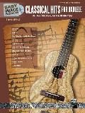Easy Ukulele Play-Along -- Classical Hits for Ukulele: Roll Over Beethoven, and Play Ukulele Today, Book & CD (Easy Play-Along)
