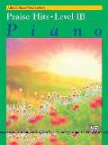 Alfred's Basic Piano Course Praise Hits, Bk 1b (Alfred's Basic Piano Library)
