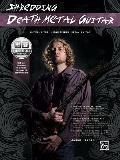 Shredding Death Metal Guitar: Extreme Technique Meets Metal Guitar [With CD (Audio)]