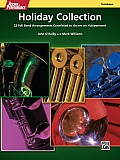Accent on Performance Holiday Collection: 22 Full Band Arrangements Correlated to Accent on Achievement (Trombone)