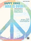Happy Xmas (War Is Over): Piano/Vocal/Guitar, Sheet (Original Sheet Music Edition)