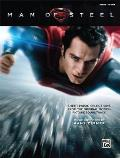 Man of Steel -- Sheet Music Selections from the Original Motion Picture Soundtrack: Piano Solos