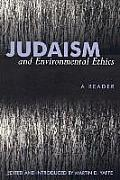 Judaism and Environmental Ethics: A Reader