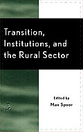 Transition, Institutions and the Rural Sector