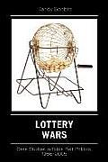 Lottery Wars: Case Studies in Bible Belt Politics, 1986-2005