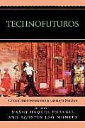 Technofuturos (07 Edition)