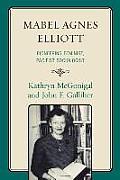 Mabel Agnes Elliott Pioneering Feminist