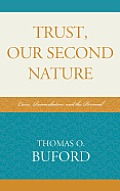 Trust, Our Second Nature: Crisis, Reconciliation, and the Personal