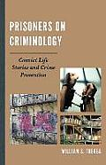 Prisoners on Criminology: Convict Life Stories and Crime Prevention