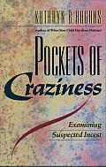 Pockets of Craziness: Examining Suspected Incest