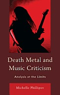 Death Metal and Music Criticism: Analysis at the Limits Cover