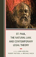 St. Paul, the Natural Law, and Contemporary Legal Theory Cover