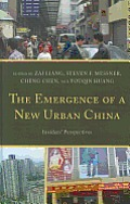 The Emergence of a New Urban China: Insiders' Perspectives Cover