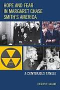 Hope and Fear in Margaret Chase Smith's America: A Continuous Tangle