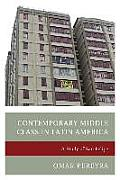 Contemporary Middle Class in Latin America: A Study of San Felipe