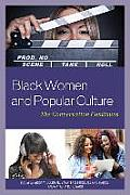 Black Women and Popular Culture: The Conversation Continues