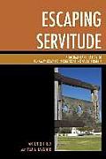 Escaping Servitude: A Documentary History of Runaway Servants in Eighteenth-Century Virginia