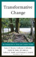 Transformative Change: An Introduction to Peace and Conflict Studies (Peace and Conflict Studies)