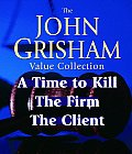 John Grisham Value Collection: A Time to Kill, the Firm, the Client (Abridged) Cover