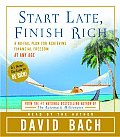 Start Late, Finish Rich: A No-Fail Plan for Achieiving Financial Freedom at Any Age Cover