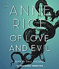 Of Love and Evil (Anne Rice)