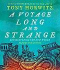 Voyage Long & Strange Rediscovering the New World