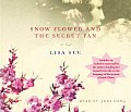 Snow Flower & The Secret Fan Abridged Cd