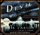The Devil in the White City: Murder, Magic, Madness, and the Fair That Changed America (Abridged) Cover