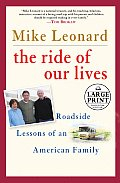 Ride of Our Lives Roadside Lessons of an American Family