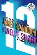 Twelve Sharp (Large Print) (Stephanie Plum Novels) Cover