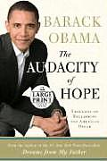 The Audacity of Hope: Thoughts on Reclaiming the American Dream (Large Print)