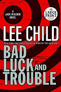 Bad Luck and Trouble (Large Print) (Jack Reacher Novels) Cover
