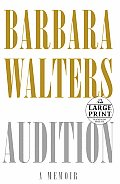 Audition: A Memoir (Large Print)