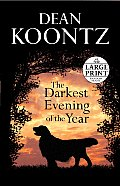 The Darkest Evening of the Year - Large Print