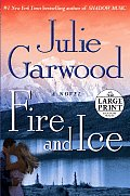 Fire and Ice (Large Print)