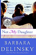 Not My Daughter (Large Print) Cover