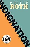 Indignation (Large Print)