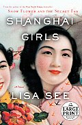 Shanghai Girls (Large Print) Cover